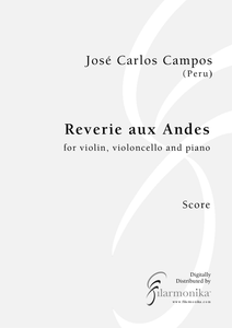 Rêverie aux Andes, for violin, cello, and piano
