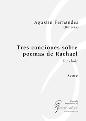 Tres canciones sobre poemas de Rachel, for choir