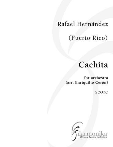 Cachita, for orchestra (arr. Cerón)