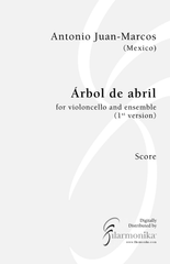 Árbol de abril, for cello and 13-instrument ensemble