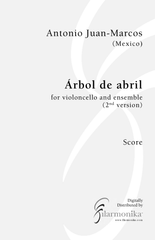 Árbol de abril, for cello and 12-instrument ensemble