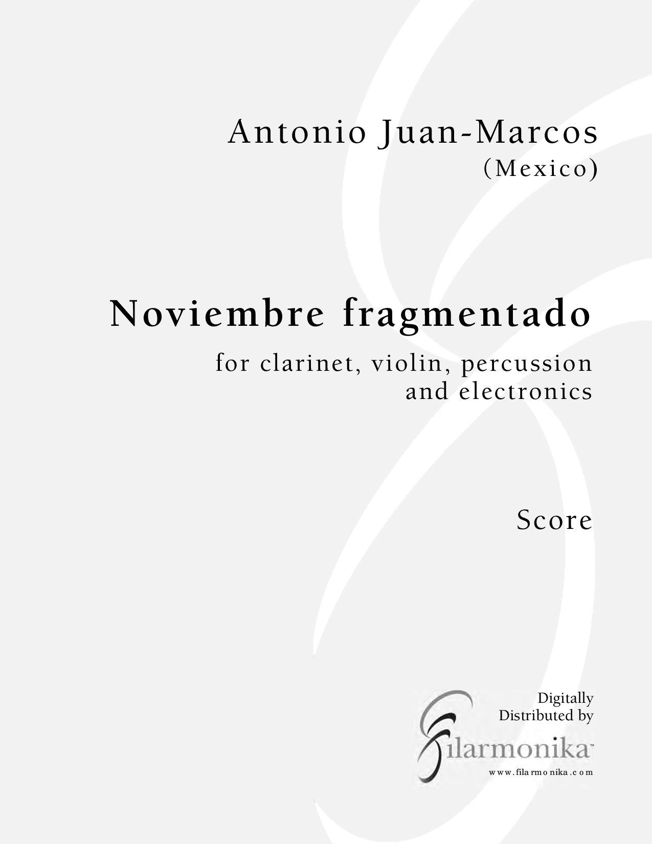 Noviembre fragmentado, for clarinet, violin, percussion, and electronics