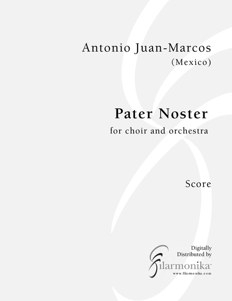 Pater Noster, for soprano, choir, and orchestra