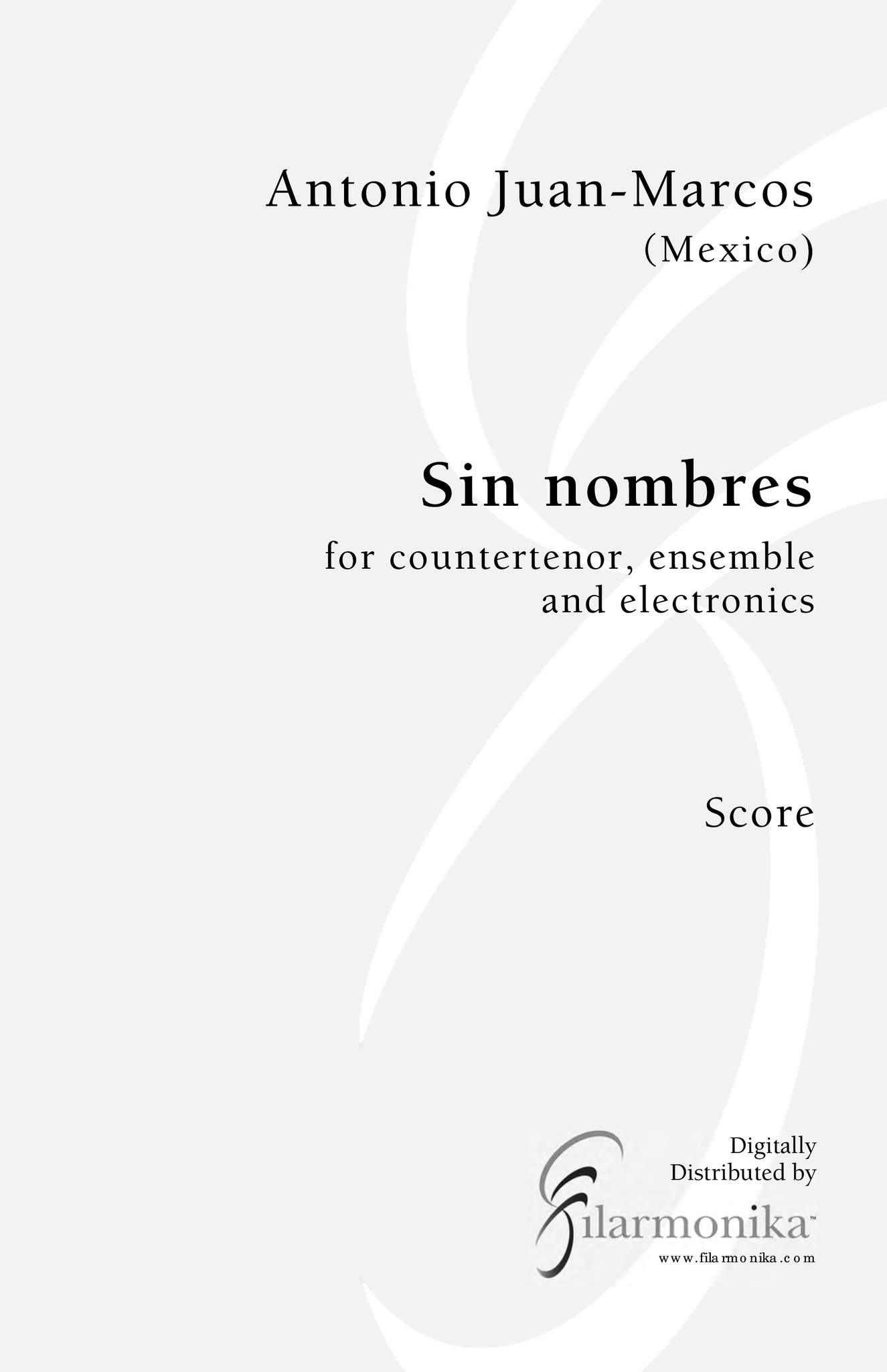 Sin nombres, for voice, ensemble, and electronics