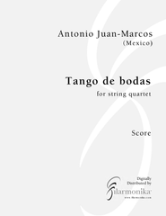 Tango de bodas, for string quartet