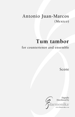 Tum tambor, for countertenor and ensemble