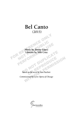 Bel Canto: An Opera in Three Acts