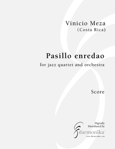 Pasillo enredao, for jazz quartet and orchestra