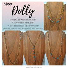 Load image into Gallery viewer, Dolly - Beaded Morse Code Convertible Gold Paperclip Chain Necklace
