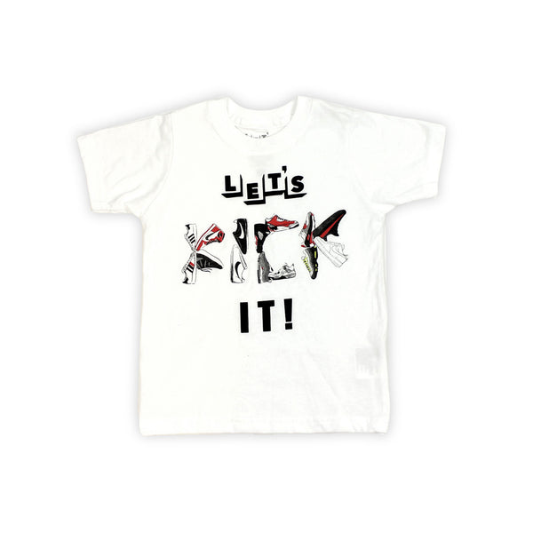 Let's Kick It T-shirt