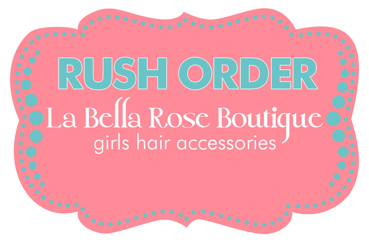 Rush my order move to front of the line does NOT include priority shipping - La Bella Rose Boutique