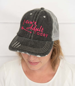 Custom Embroidered I Can't Adult Today Trucker Hat