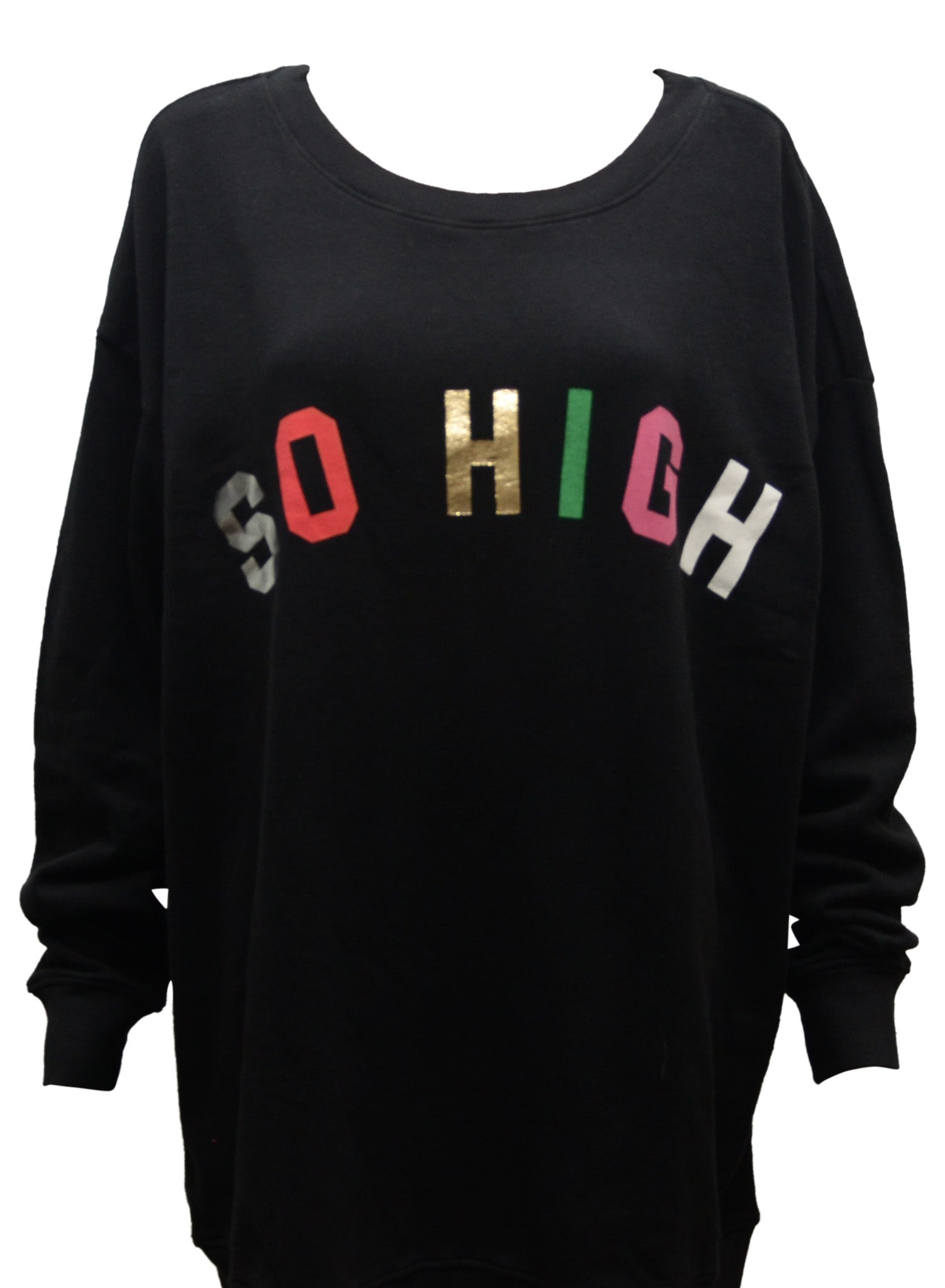 So High Sweatshirt