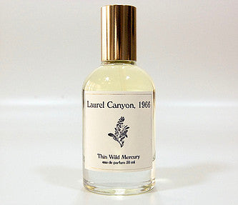 Thin Wild Mercery Fragrance in Laurel Canyon
