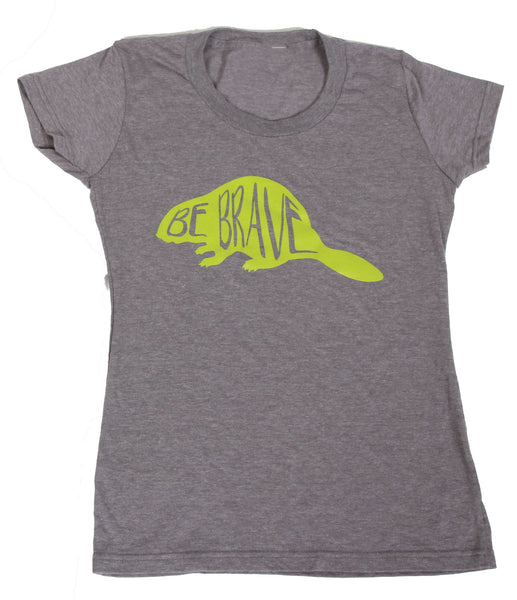 Be Brave Womens Tee