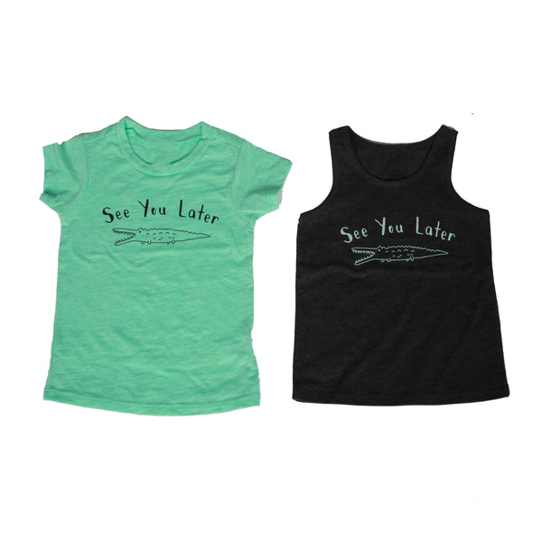 See You Later Tank Top + Tee