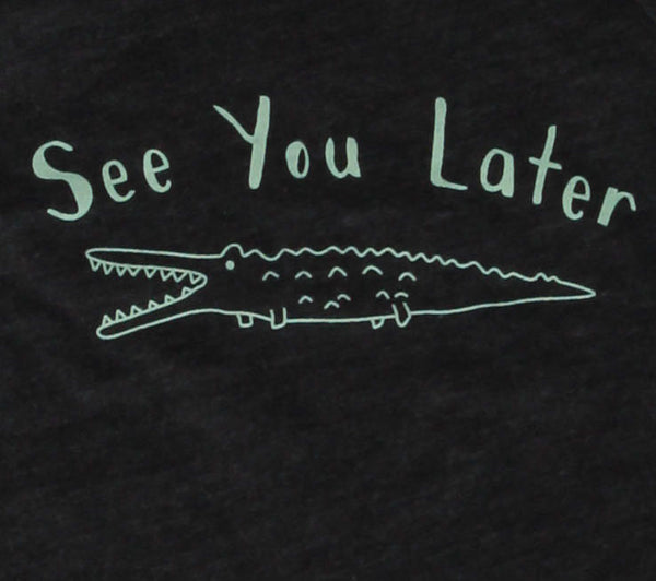 See You Later Womens Tee + Tank Top