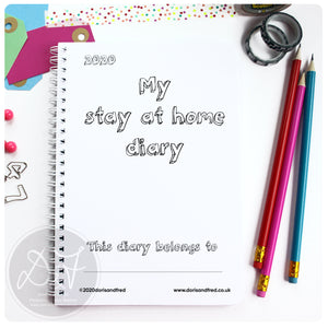 The stay at home diary