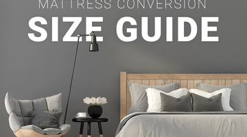 Mattress Conversion Size Guide