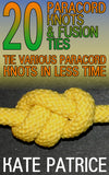 20 Paracord Knots & Fusion Ties Tie Various Paracord Knots In Less Time - best books on Ebooksy