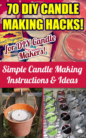 70 Candle Making Hacks - Ebooksy