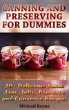 Canning and Preserving: 30+ Delicious Small Jam, Jelly, Preserve and Conserve Recipes - Ebooksy