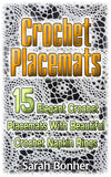 Crochet Placemats: 15 Elegant Crochet Placemats With Beautiful Crochet Napkin Rings