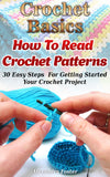 Crochet Basics: 30 Easy Steps  For Getting Started Your Crochet Project - Ebooksy
