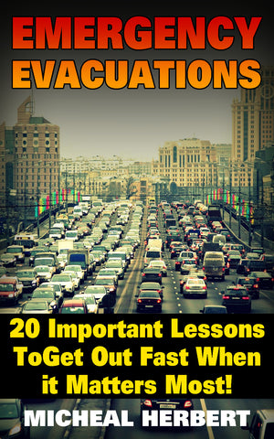 Emergency Evacuations: 20 Important Lessons to Get out Fast when it Matters Most! - Ebooksy