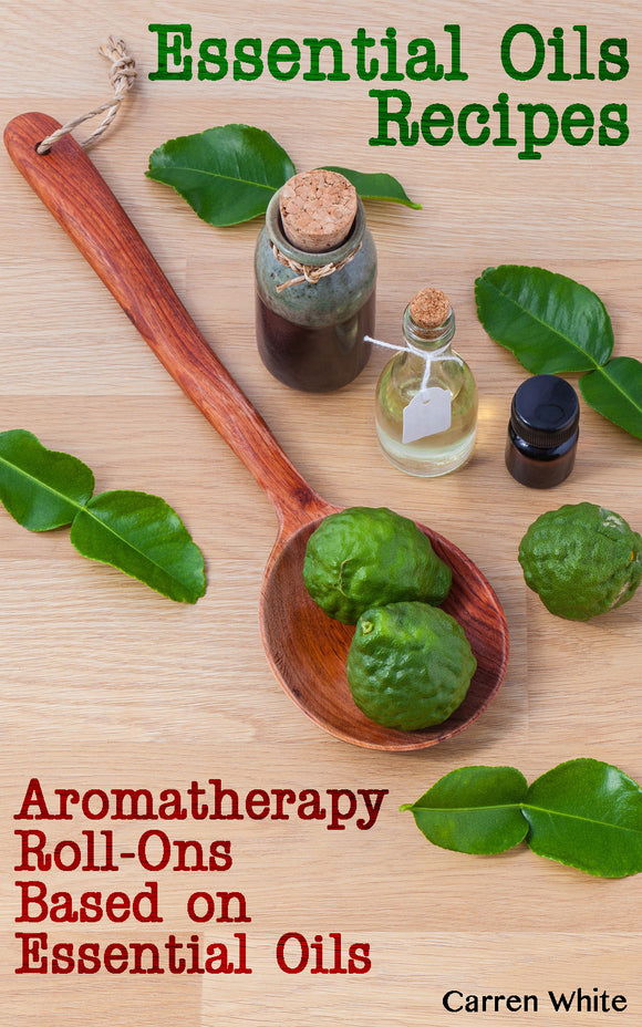 Essential Oils Best Essential Oils Blends for Making Aromatherapy Roll-ons