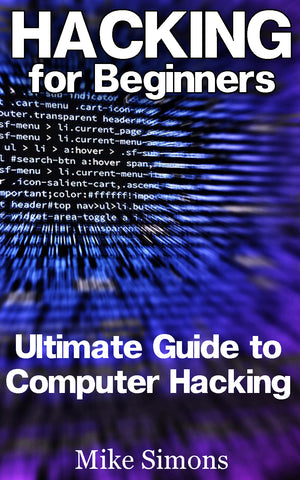 Hacking for Beginners: Ultimate Guide to Computer Hacking - buy ebooks at Ebooksy