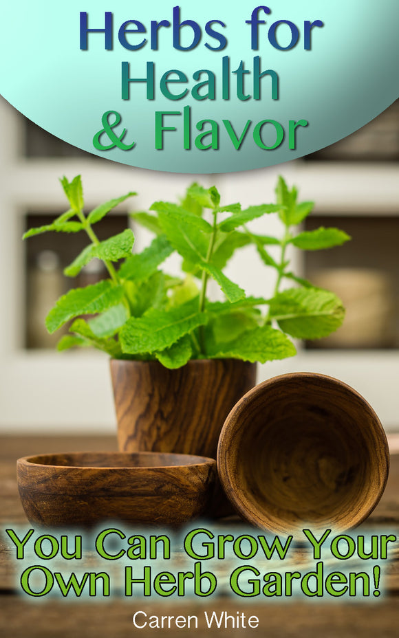 Herbs. An Ultimate Guide To Medicinal And Culinary Herbs