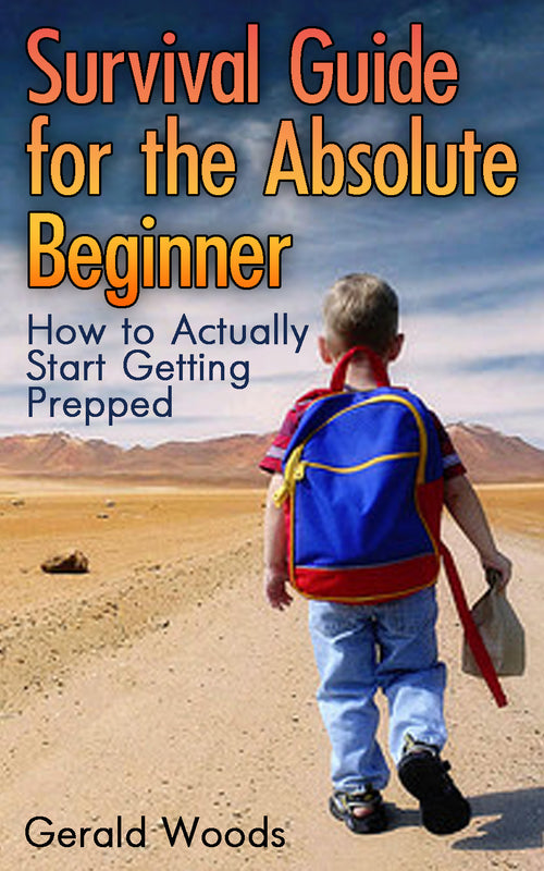 Survival Guide for the Absolute Beginner.