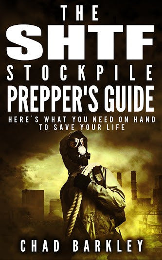 The SHTF Stockpile Survival Guide. What You Really Need on Hand to Get Out Alive