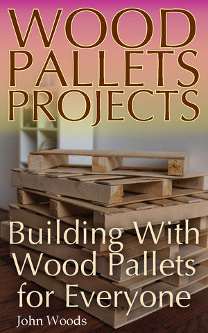 Building with Wood Pallets Fun & Easy Projects for Young and Old - best books on Ebooksy