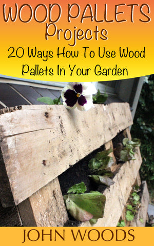 20 Ways To Use Wood Pallets In Your Garden - best books on Ebooksy