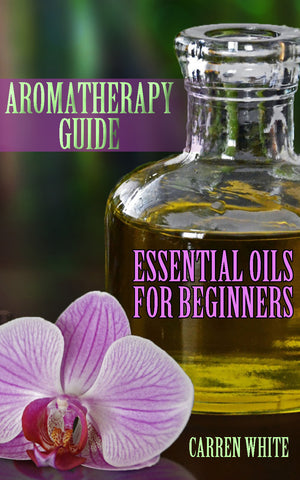 Aromatherapy Essential Oil Recipes Guide Book For Beginners - Ebooksy