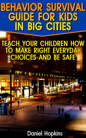 Behavior Survival Guide For Kids In Big Cities