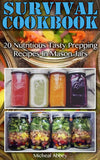 Survival Cookbook: 20 Nutritious Tasty Prepping Recipes In Mason Jars - Ebooksy