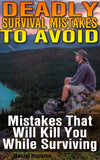 Deadly Survival Mistakes To Avoid Mistakes That Will Kill You While Surviving - best books on Ebooksy