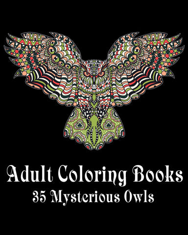 Adult Coloring Books 35 Mysterious Owls - best books on Ebooksy