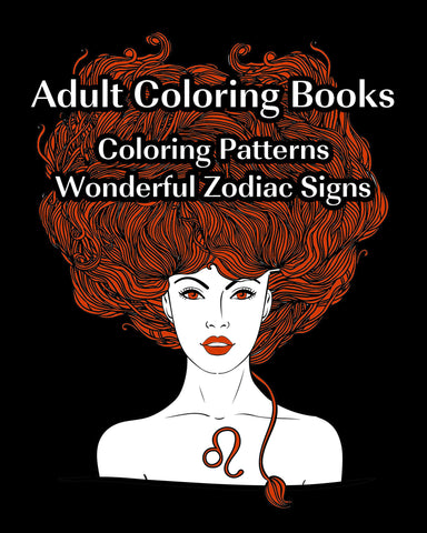 Adult Coloring Books: Zodiac Signs Magnificent Coloring Patterns - Ebooksy