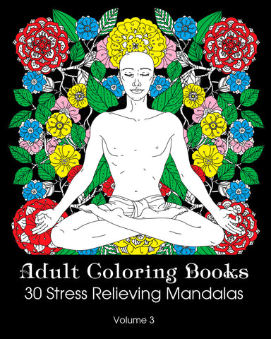 Adult Coloring Books 30 Stress Relieving Mandalas Volume 3 - best books on Ebooksy