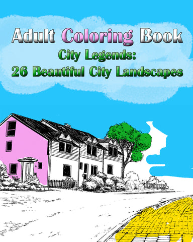 Adult Coloring Book: City Legends: 26 Beautiful City Landscapes - Ebooksy