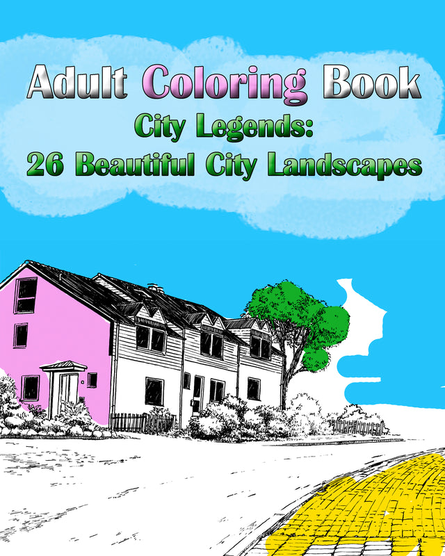 Adult Coloring Book: City Legends: 26 Beautiful City Landscapes