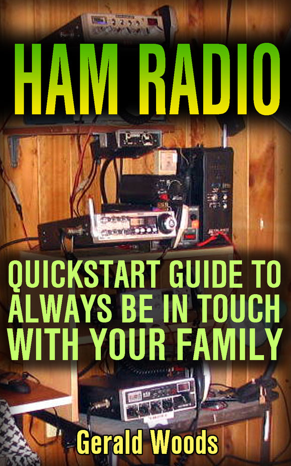 Ham Radio. Quick Start Guide Stay in Touch in Every Situation