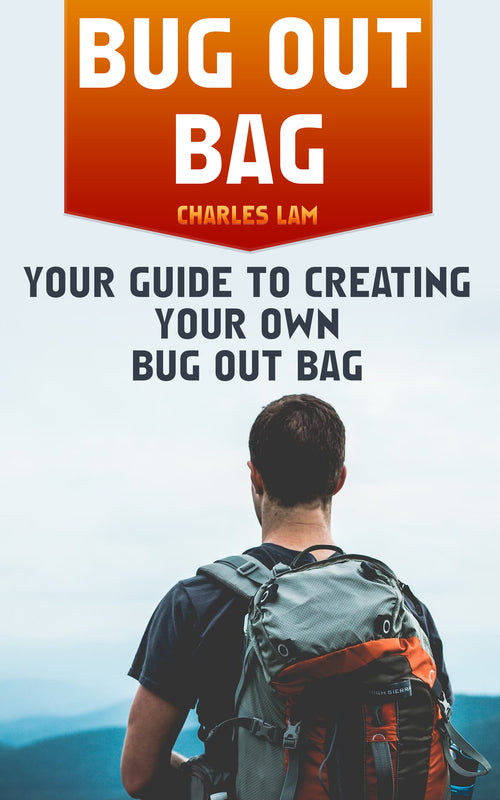 Bug Out Bag: Your Guide To Creating Your Own Bug Out Bag - best books on Ebooksy