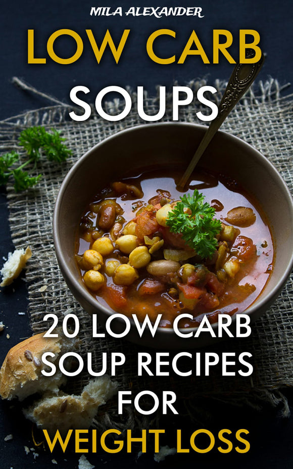 Low Carb Soups. 20 Low Carb Soup Recipes For Weight Loss