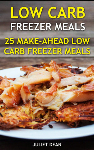 Low Carb Freezer Meals. 25 Make-Ahead Low Carb Freezer Meals - Ebooksy