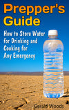 Emergency Drinking Water Storage: How to Store Water for Drinking and Cooking